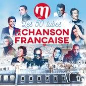 M Radio : Les 50 tubes de la chanson française de Various Artists