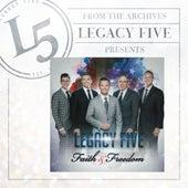 Faith & Freedom by Legacy Five