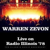 Live on Radio Illinois '78 (Live) by Warren Zevon