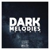 Dark Melodies, Vol. 2 by Various Artists