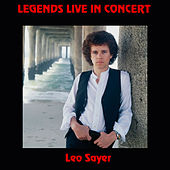 Legends Live in Concert (Live in Denver, CO, 1976) by Leo Sayer