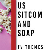 Memory Lane Presents: US Sitcom and Soap TV Themes di TV Sounds Unlimited