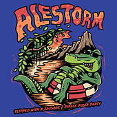 Flipped With A Sausage / Pirate Pizza Party van Alestorm