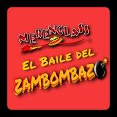 El Baile del Zambombazo (Edición Remasterizada) de Merenglass Grupo