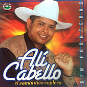 Sin Fronteras von Alí Cabello