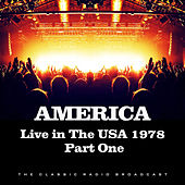 Live in the USA 1978 Part One (Live) de America