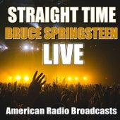 Straight Time (Live) von Bruce Springsteen