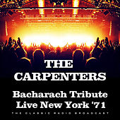 Bacharach Tribute Live New York '71 (Live) von Carpenters