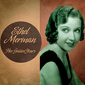 Her Golden Years (Remastered) de Ethel Merman