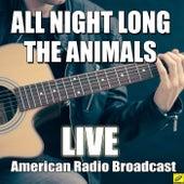 All Night Long (Live) de The Animals