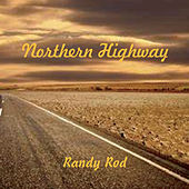 Northern Highway von Randy Rod