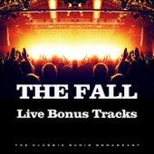Live Bonus Tracks (Live) de The Fall