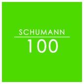 Schumann: 100 by Robert Schumann