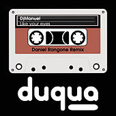 Like Your Eyes (Daniel Rangone Remix) di DJManuel