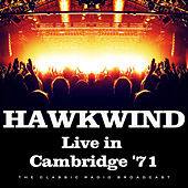 Live in Cambridge '71 (Live) by Hawkwind