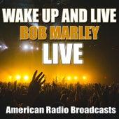 Wake Up and Live (Live) de Bob Marley