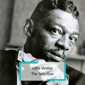 Little Walter - The Selection de Little Walter