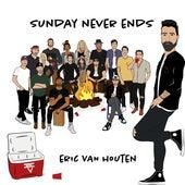 Sunday Never Ends de Eric Van Houten