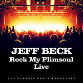 Rock My Plimsoul Live (Live) by Jeff Beck