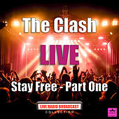Stay Free - Part One (Live) de The Clash