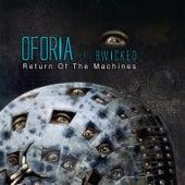 Return of the Machines de Oforia