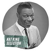 Nat King Selection by Nat King Cole