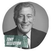 Tony Selection by Tony Bennett