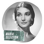 Maria Selection di Maria Callas