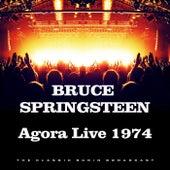 Agora Live 1974 (Live) von Bruce Springsteen