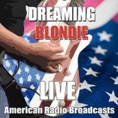 Dreaming (Live) de Blondie
