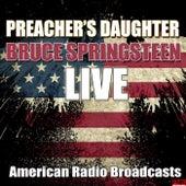 Preacher's Daughter (Live) von Bruce Springsteen
