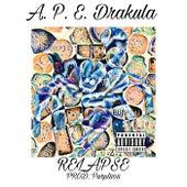RELAPSE by A.P.E. Drakula