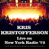 Live on New York Radio '72 (Live) by Kris Kristofferson