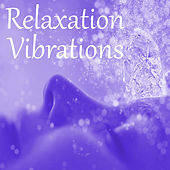 Relaxation Vibrations by Various Artists