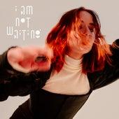 I Am Not Waiting (Radio Edit) by Austra