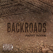 Back Roads by Nappy Roots