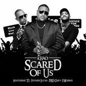 Scared of Us de Khao