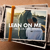 Lean On Me de Pat Coil