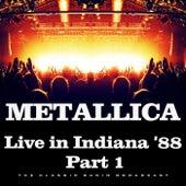 Live in Indiana '88 Part 1 (Live) de Metallica