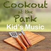 Cookout at the Park Kid's Music de Various Artists
