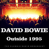 Outside 1995 (Live) by David Bowie