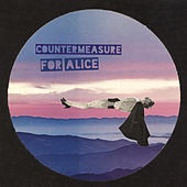 For Alice by CounterMeasure