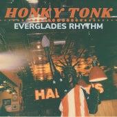 Honky Tonk von Everglades Rhythm