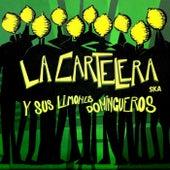 Y sus Limones Domingueros de La Cartelera ska