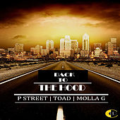 Back To The Hood by P Street
