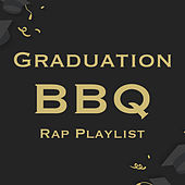 Graduation BBQ Rap Playlist de Various Artists