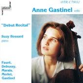 Debut Recital von Anne Gastinel