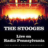 Live on Radio Pennsylvania (Live) de The Stooges