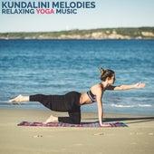Kundalini Melodies (Relaxing Yoga Music) de Yoga Tribe