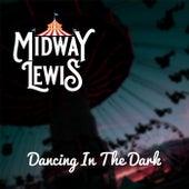 Dancing In The Dark von Midway Lewis